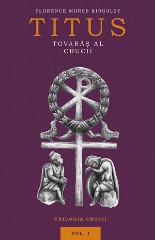 Titus, tovaras al crucii | Florence Morse Kingsley