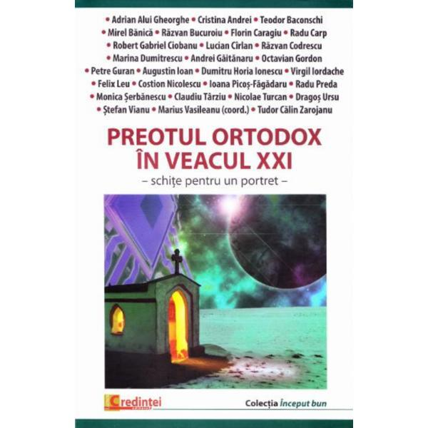 Preotul ortodox in veacul XXI