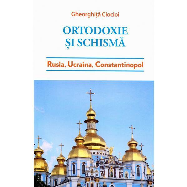Ortodoxie si schisma
