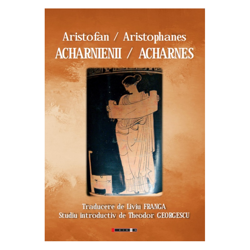 Imagine Acharnienii  -  Acharnes - Aristofan