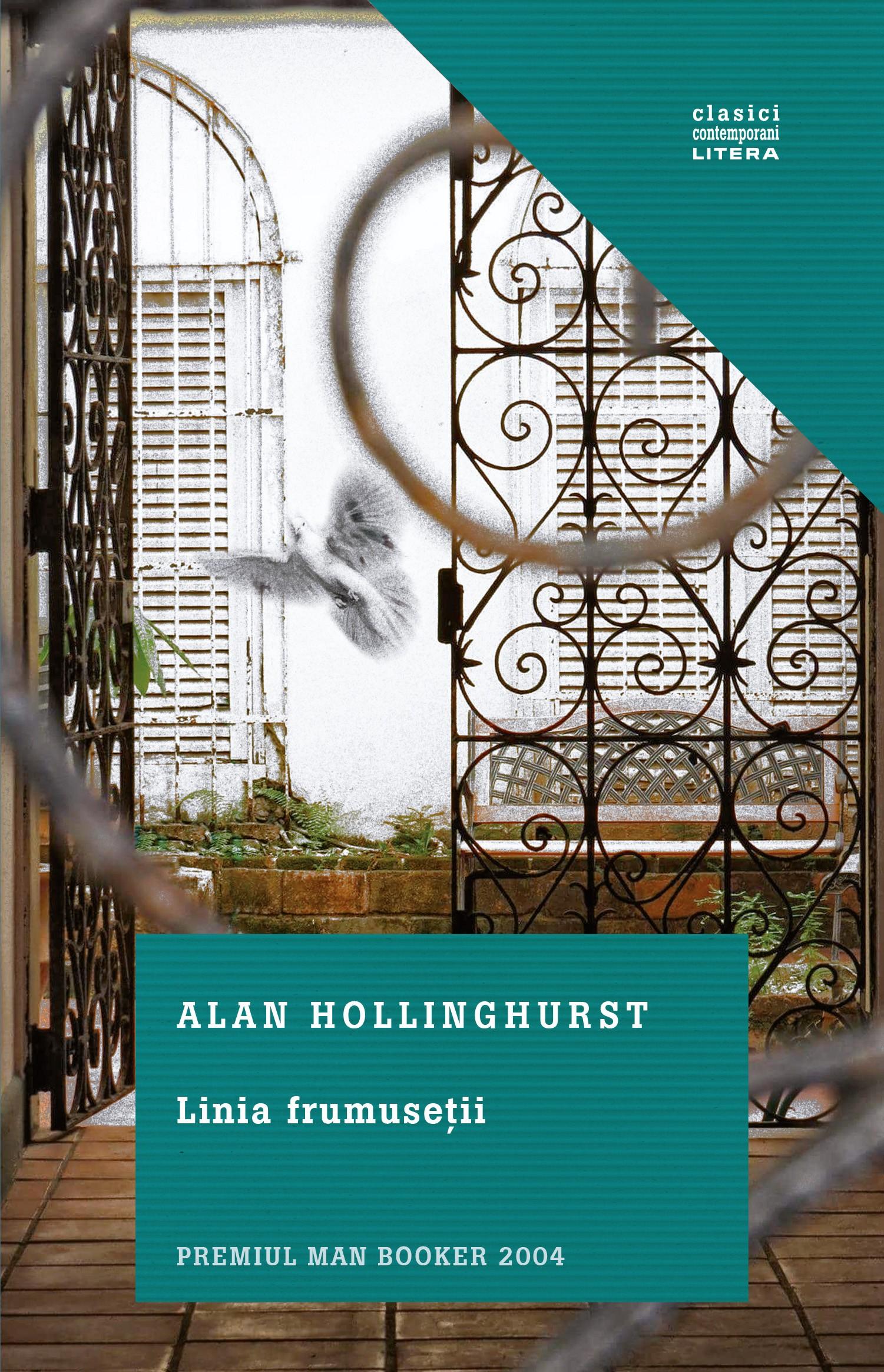 Linia frumusetii | Alan Hollinghurst
