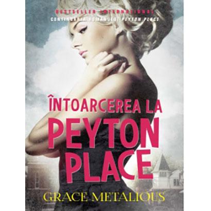 Intoarcerea la Peyton Place | Grace Metalious