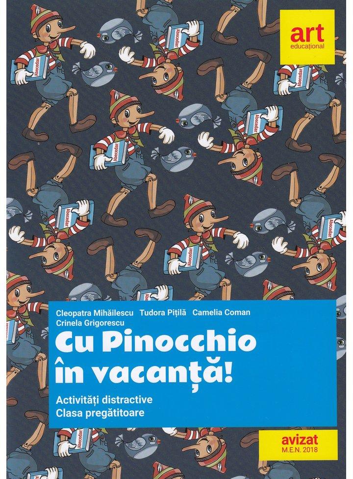Cu Pinocchio in vacanta!