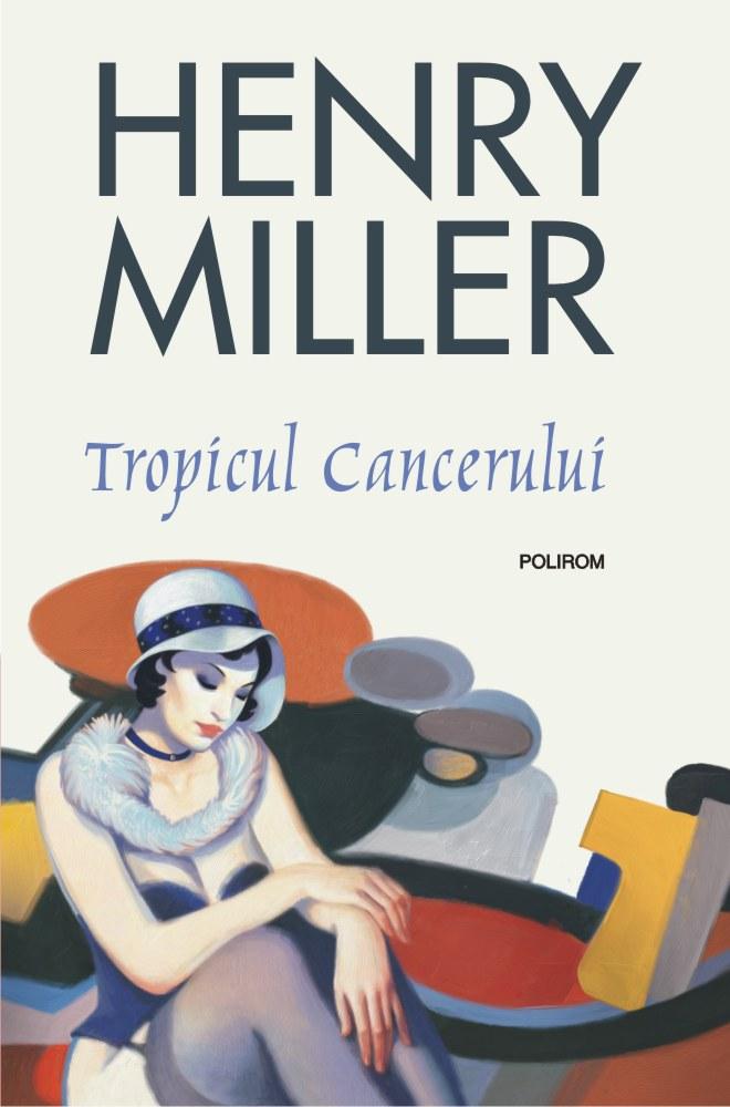 Tropicul Cancerului | Henry Miller