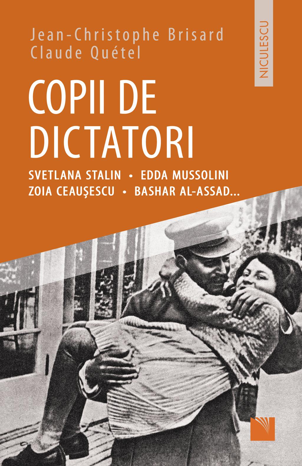 Copii De Dictatori   Jean-cristophe Brisard, Claude Quetel