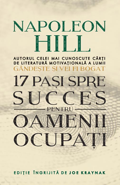Imagine 17 Pasi Spre Succes Pentru Oamenii Ocupati - Napoleon Hill