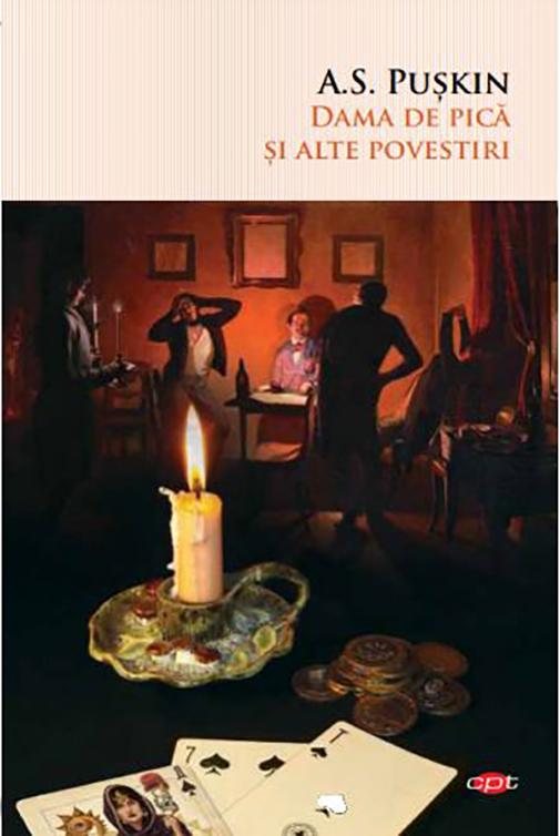 Dama de pica si alte povestiri | Aleksandr Puskin