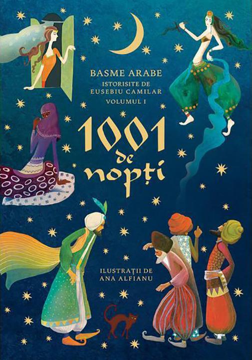 1001 De Nopti | Eusebiu Camilar
