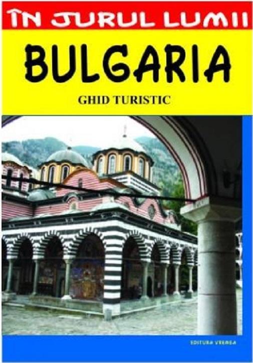 Bulgaria - Ghid turistic