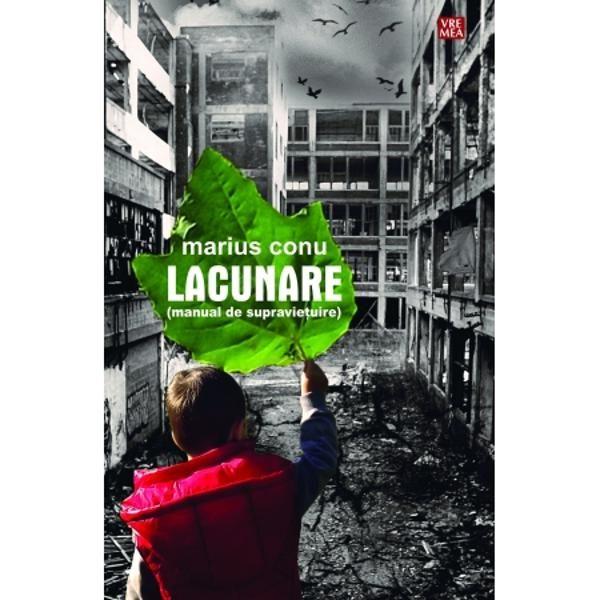 Lacunare, manual de supravietuire | Marius Conu