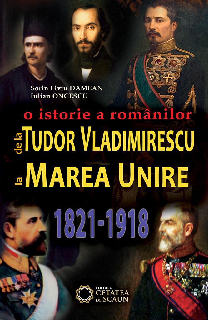 Imagine De La Tudor Vladimirescu Marea Unire - Iulian Oncescu, Sorin Liviu