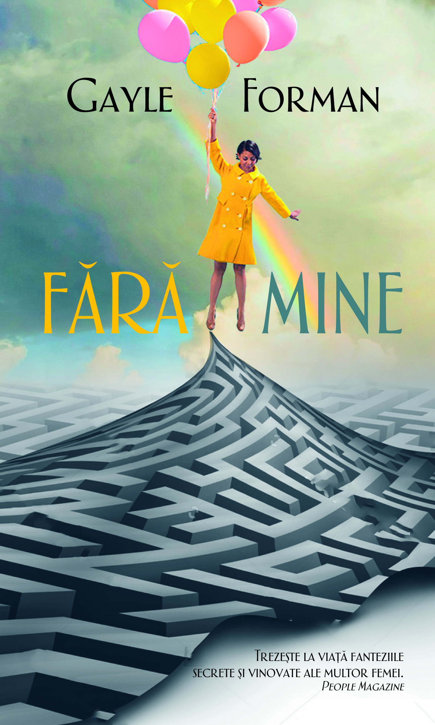 Fara mine | Gayle Forman
