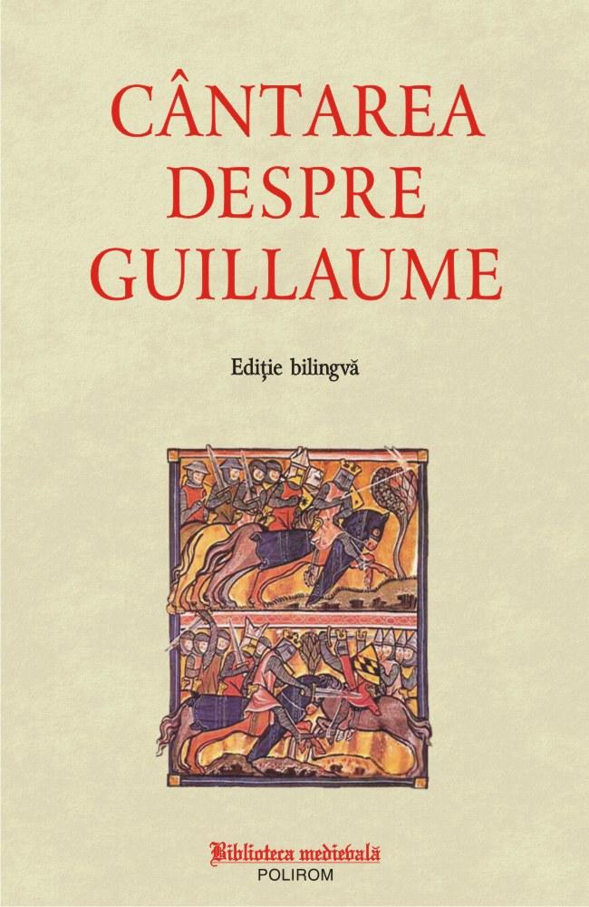 Cantarea despre Guillaume |