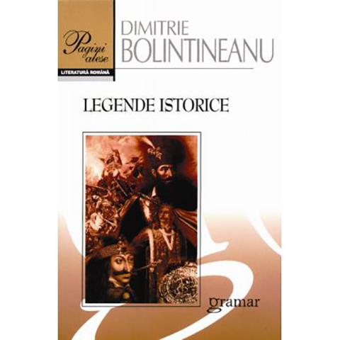 Imagine Legende Istorice - Dimitrie Bolintineanu