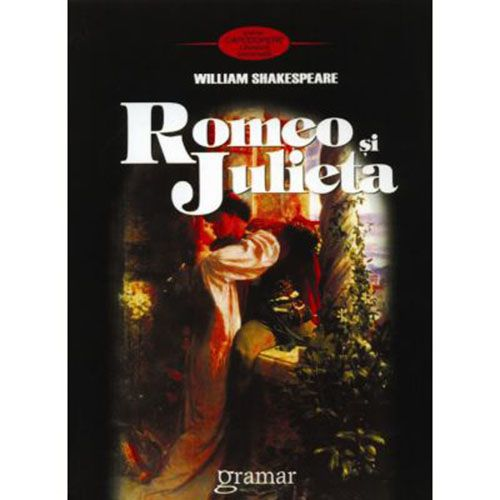 Romeo si Julieta | William Shakespeare