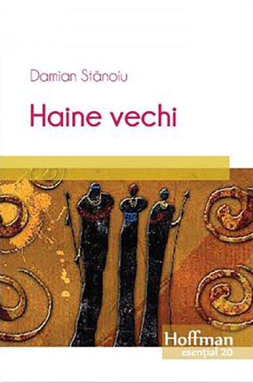 Haine Vechi   Damian Stanoiu