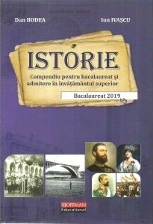 Bacalaureat Istorie 2019 | Dan Bodea, Ion Ivascu