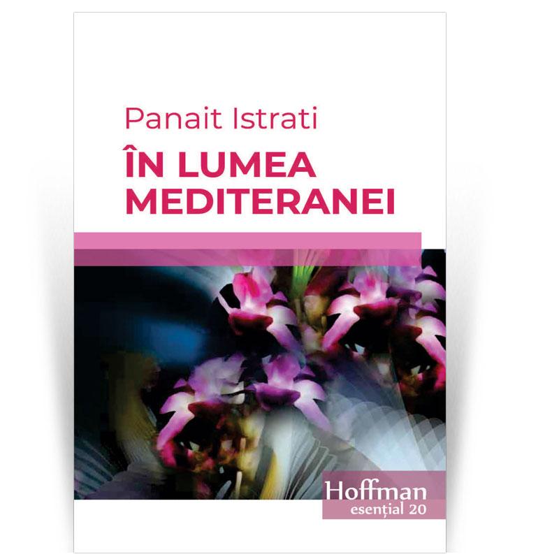 In Lumea Mediteranei | Panait Istrati