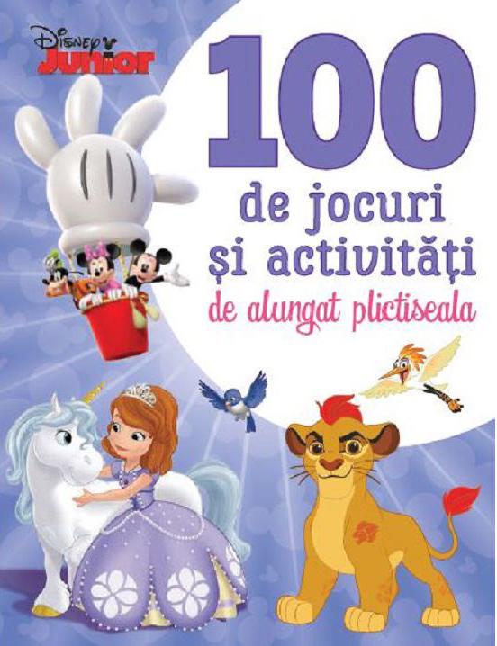 Disney Junior. 100 de jocuri si activitati de alungat plictiseala
