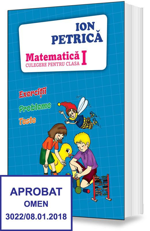 Matematica. Culegere pentru clasa I