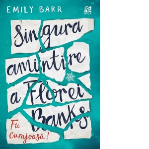 Singura amintire a Florei Banks | Emily Barr