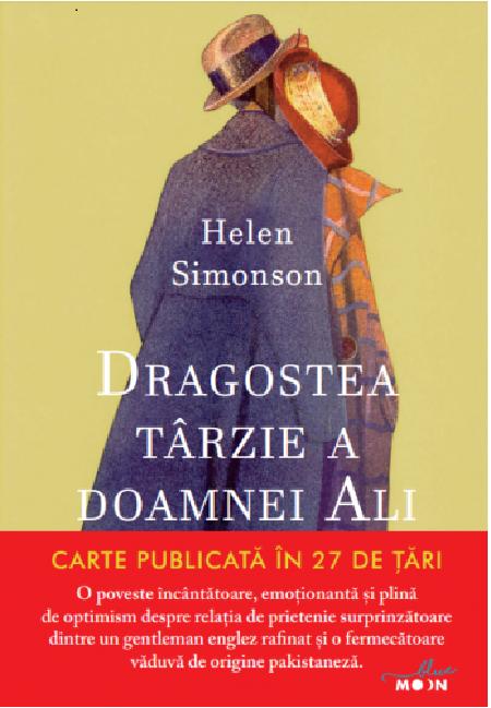 Dragostea tarzie a doamnei Ali   Helen Simonson