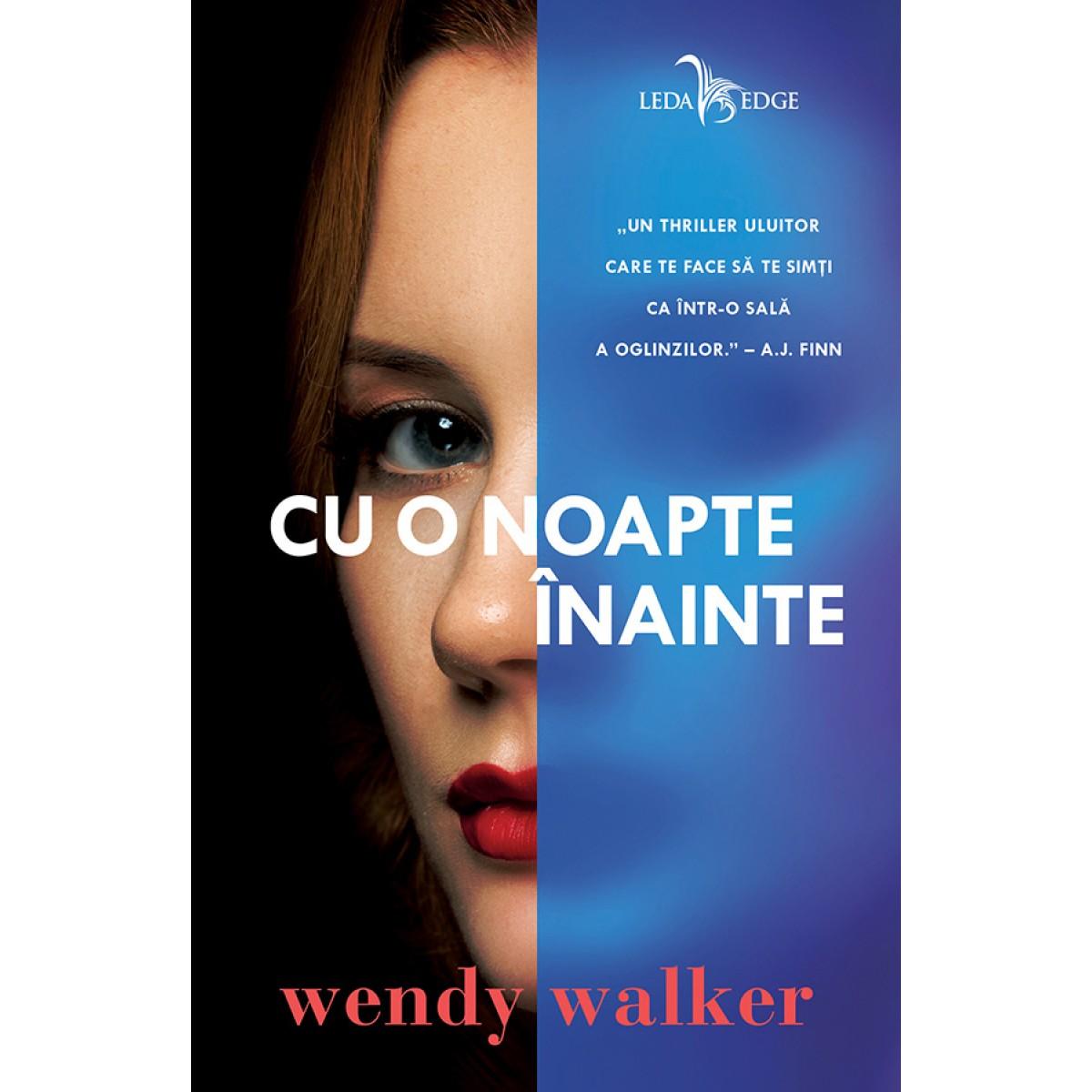 Imagine Cu O Noapte Inainte - Wendy Walker
