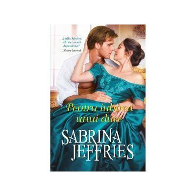 Pentru iubirea unui duce | Sabrina Jeffries