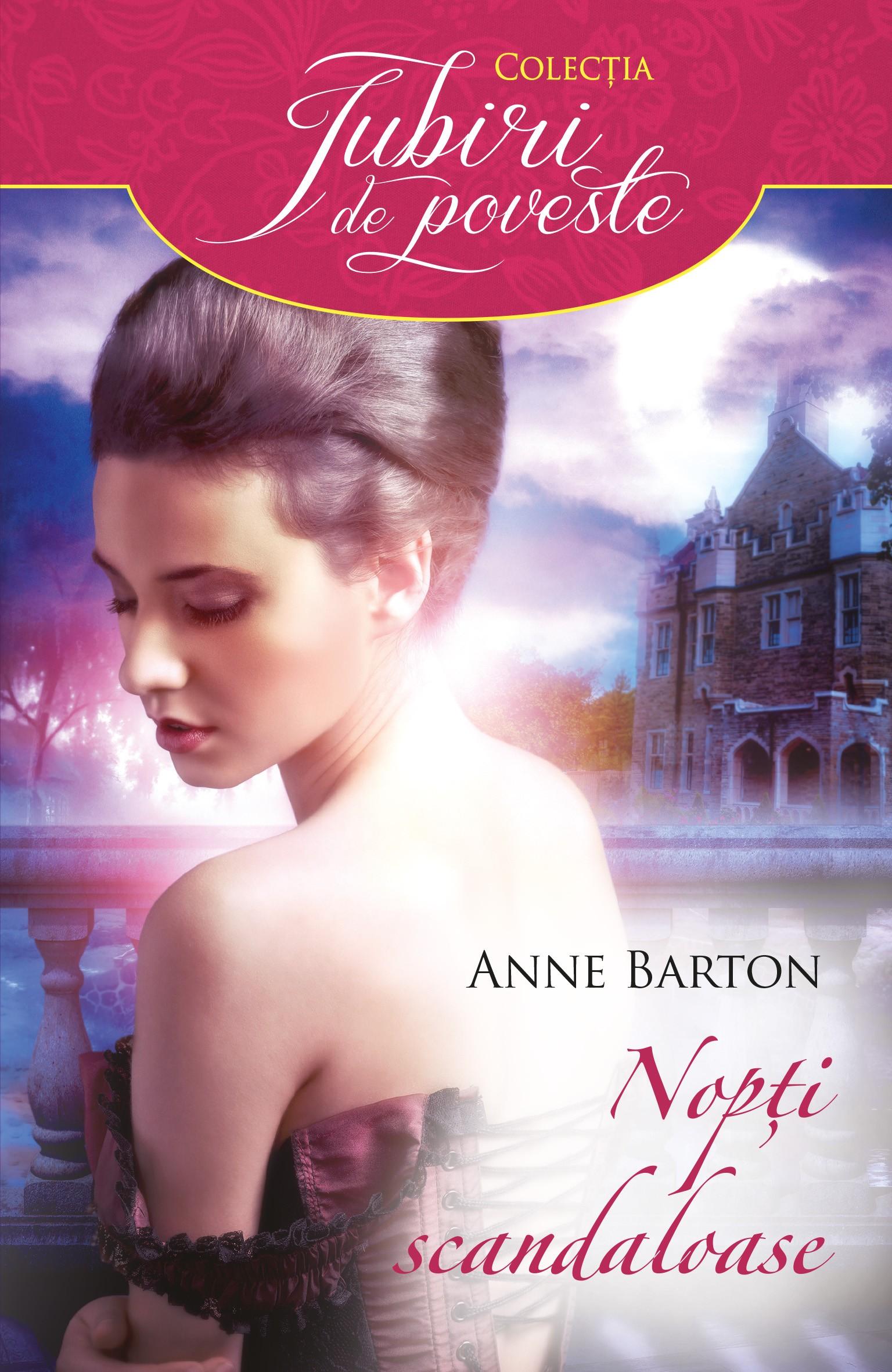 Nopti scandaloase | Anne Barton