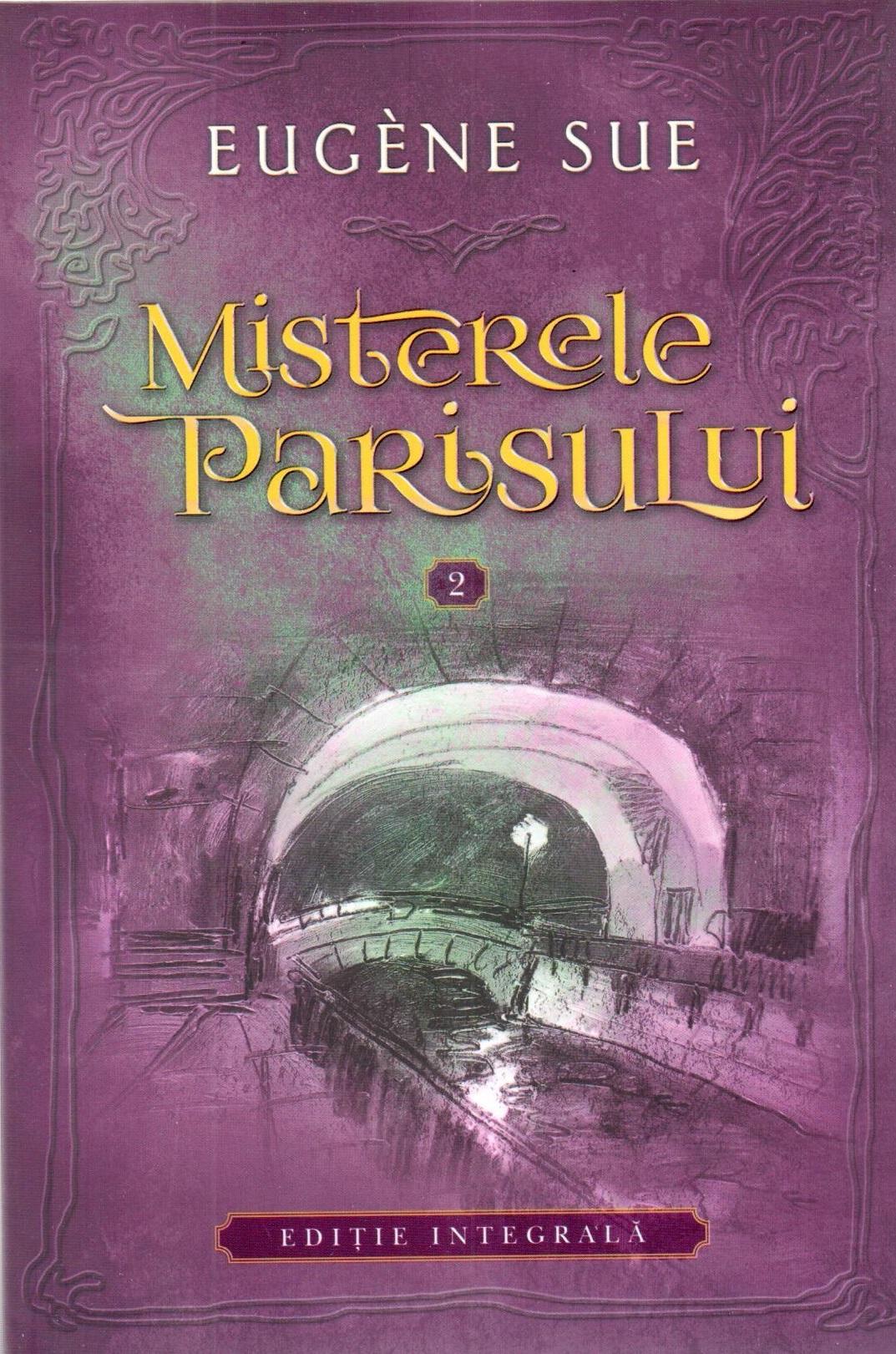 Misterele Parisului - Volumul 2 | Eugene Sue