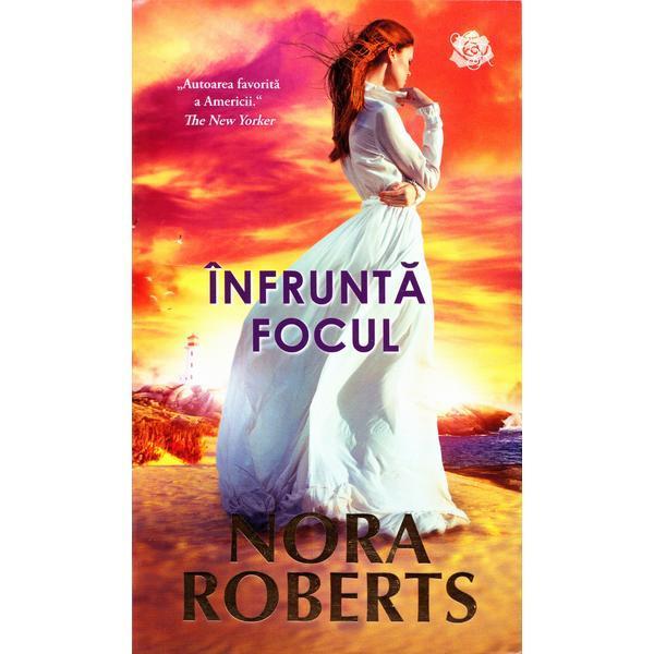 Infrunta focul   Nora Roberts