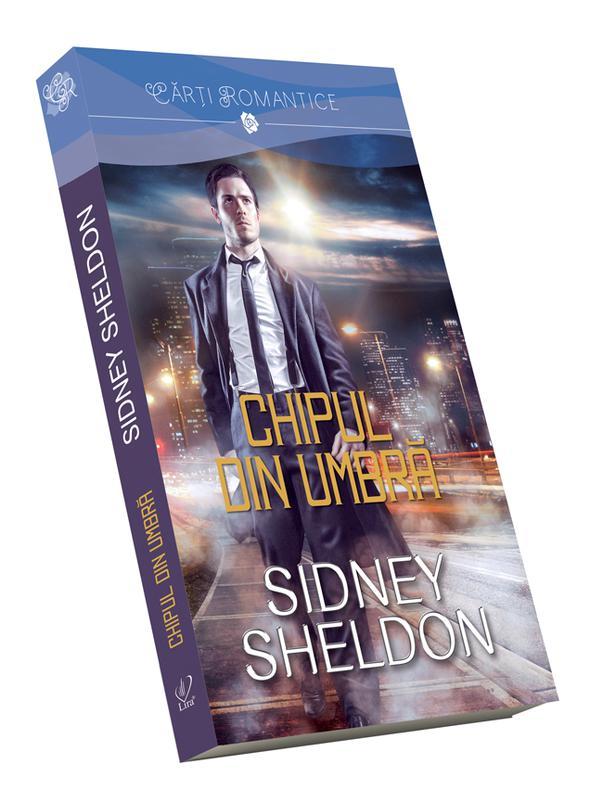 Chipul din umbra | Sidney Sheldon
