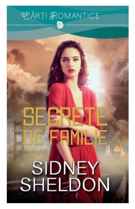 Secrete de familie | Sidney Sheldon