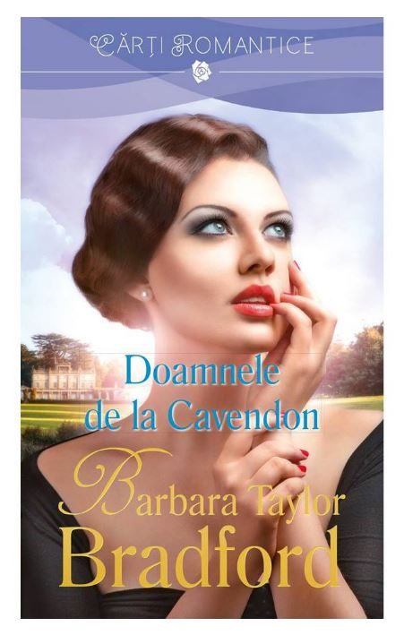 Doamnele din Cavendon | Barbara Taylor Bradford