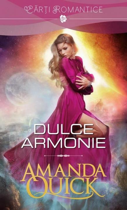 Dulce armonie | Amanda Quick