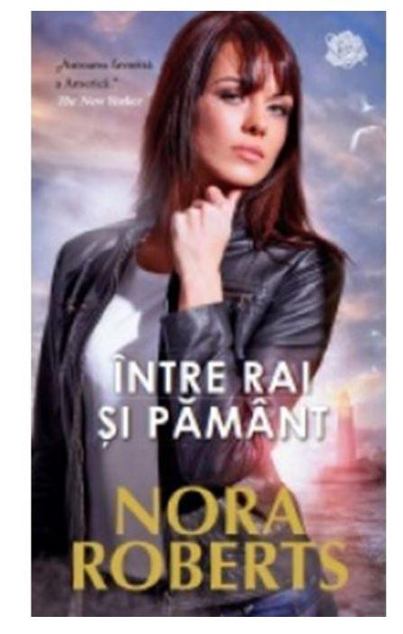 Intre rai si pamant | Nora Roberts