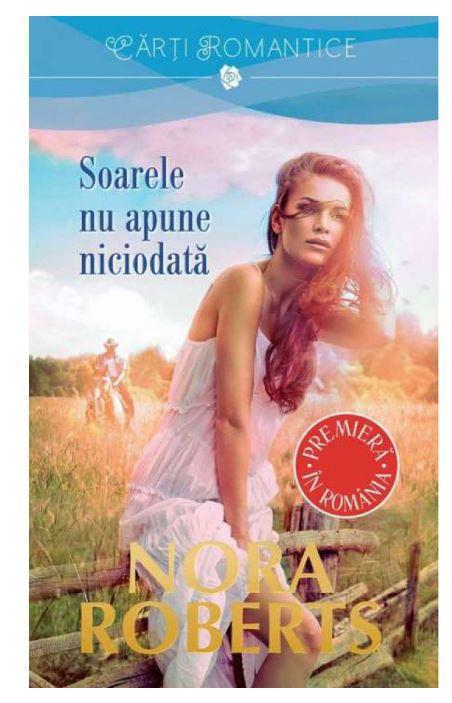 Soarele nu apune niciodata | Nora Roberts