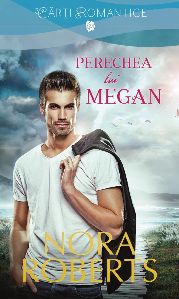 Perechea Lui Megan | Nora Roberts