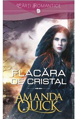 Flacara de cristal | Amanda Quick