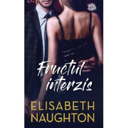 Fructul Interzis | Elizabeth Naughton