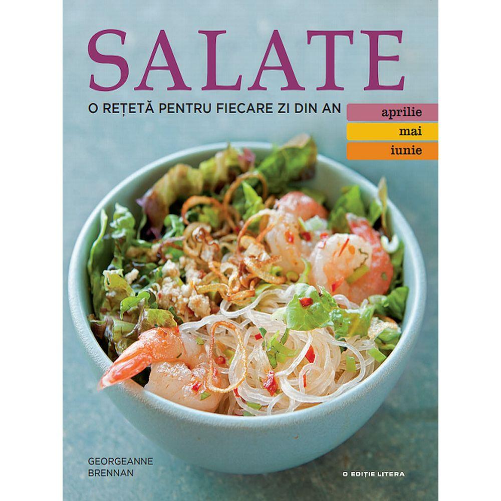 Salate. O reteta pentru fiecare zi din an (Vol. 2)