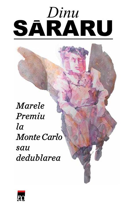 Marele premiu la Monte Carlo sau dedublarea