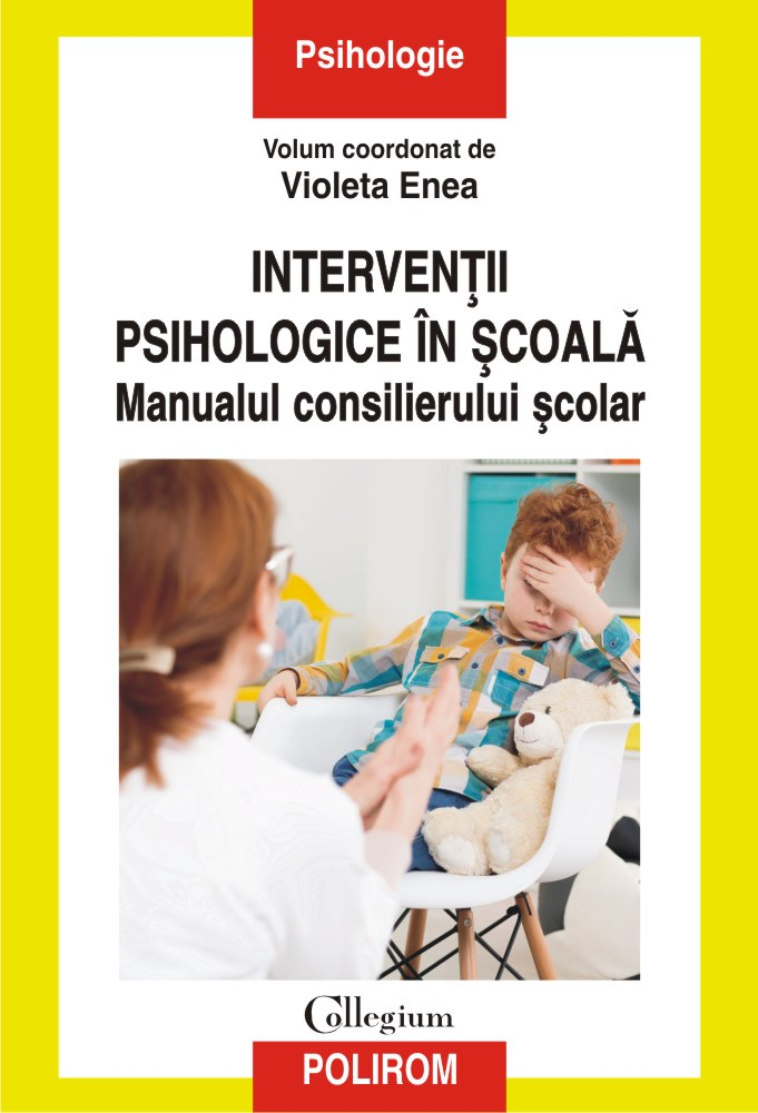Interventii psihologice in scoala. Manualul consilierului scolar thumbnail