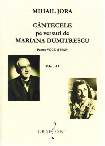 Cantecele pe versuri de Mariana Dumitrescu pentru voce si pian - Volumele 1 si 2