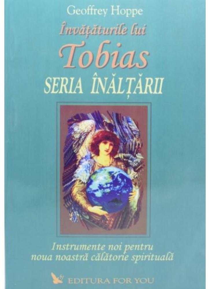 Invataturile lui Tobias. Seria inaltarii - volumul II