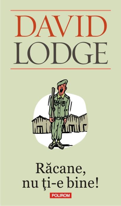Racane, nu ti-e bine! | David Lodge
