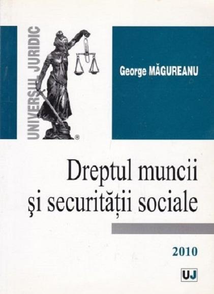 Dreptul muncii si securitatii sociale