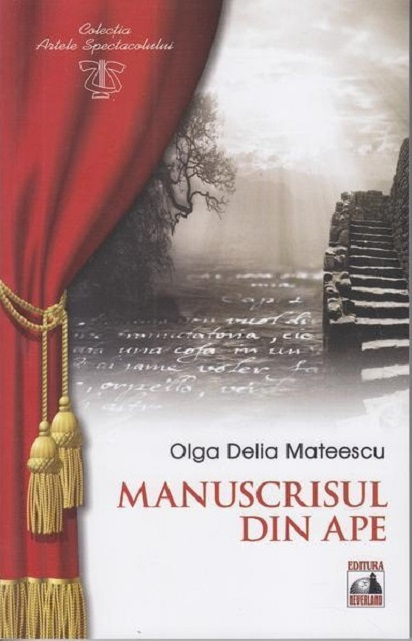 Manuscrisul din ape | Olga Delia Mateescu