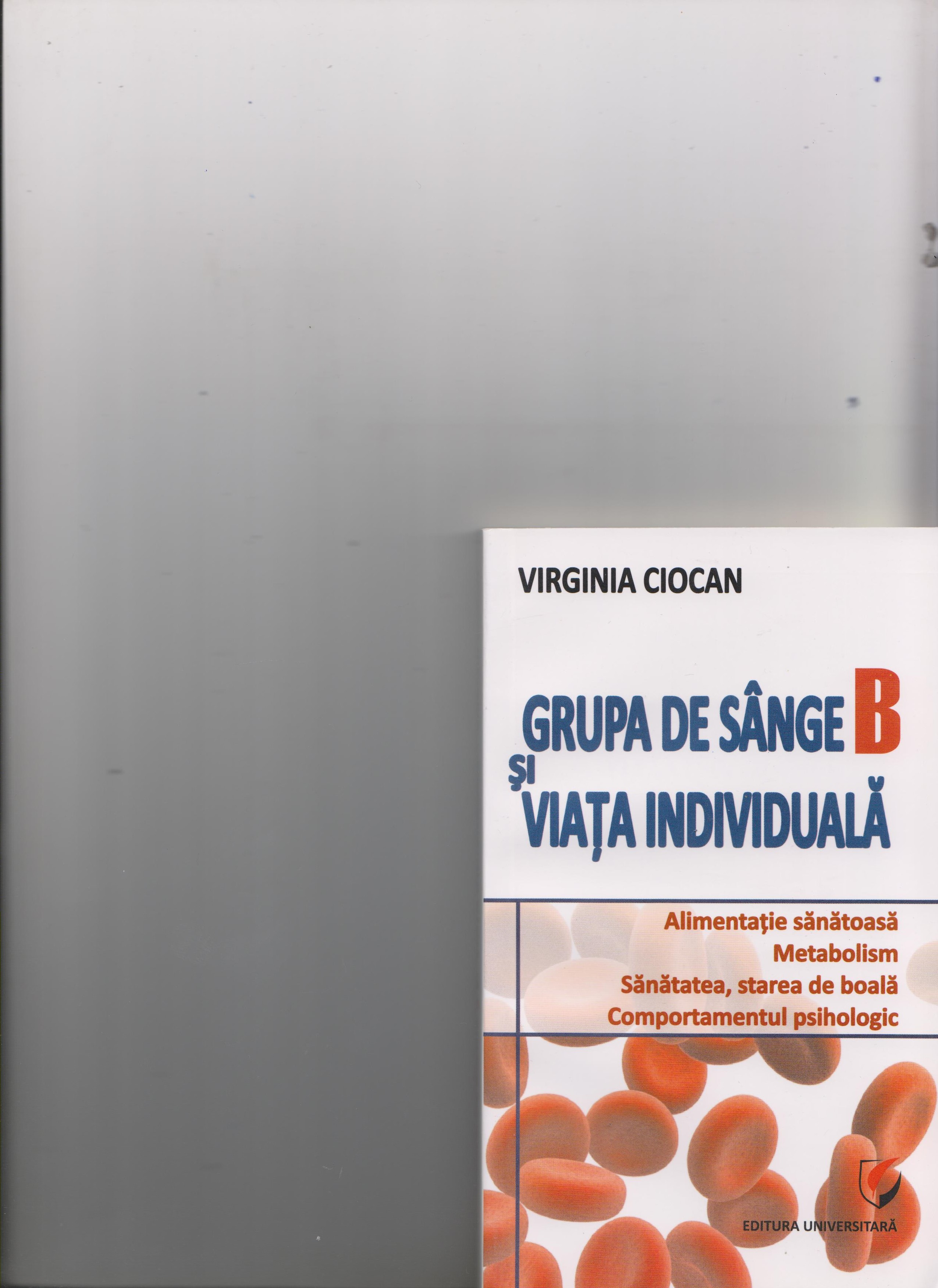 Grupa de sange B si viata individuala | Virginia Ciocan