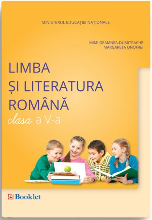 Limba si literatura romana - Clasa a V-a   Mimi Gramnea-Dumitrache, Margareta Onofrei